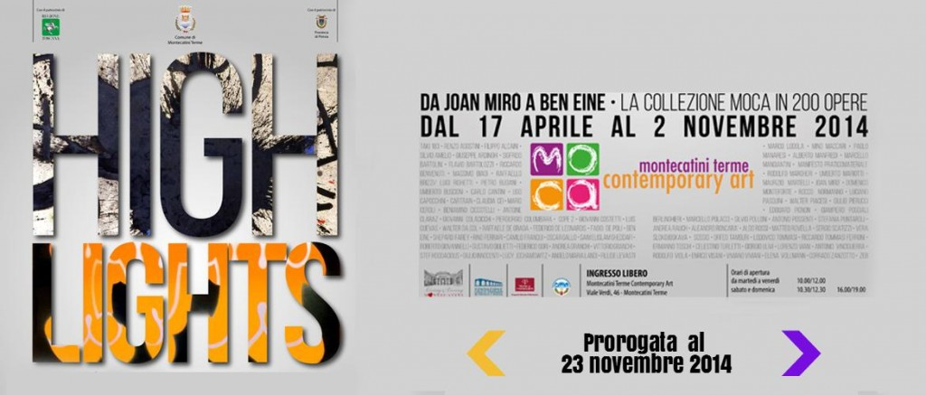"Mostra ""Highlights"" prorogata al 23/11/2014"